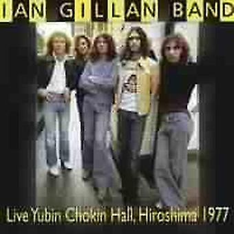 Ian Gillan Bandin - 1977-Live Yubin Chokin Hall Hi [CD] USA tuonti