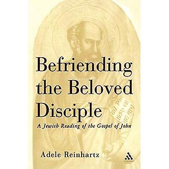 Befriending the Beloved Disciple - Jewish Reading of the Gospel of John