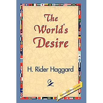 The World's Desire by Sir H Rider Haggard - 9781421829548 Book