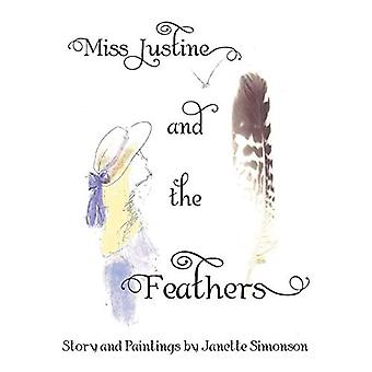 Miss Justine and the Feathers by Janette Simonson - 9781489700186 Book
