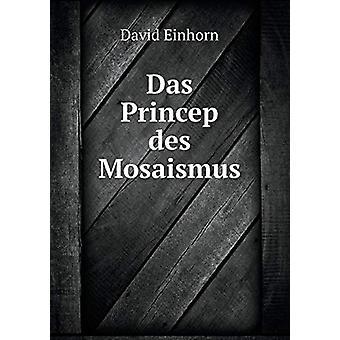 Das Princep Des Mosaismus by David Einhorn - 9785519210997 Book