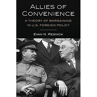 Allies of Convenience by Evan N. Resnick