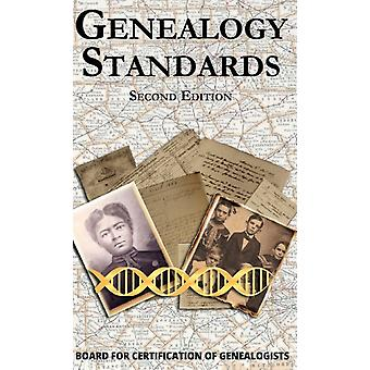 Genealogy Standards Second Edition by Compiled by Board for Certification Of Genealogists