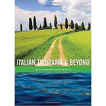 Italian TV Drama and Beyond Stories from the Soil Stories from the Sea Playtext