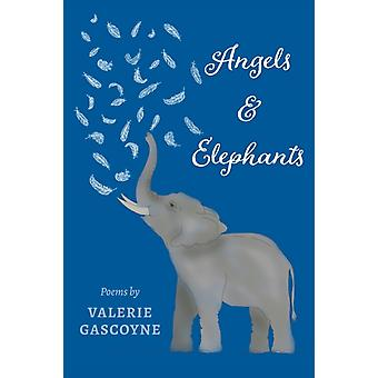Angels and Elephants by Valerie Gascoyne