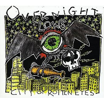 Overnight Lows - City of Rotten Eyes [CD] USA import
