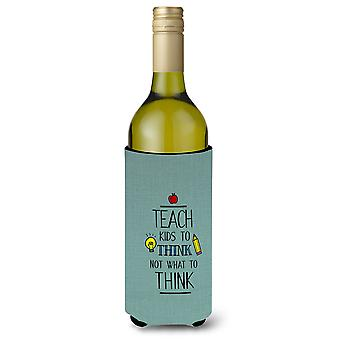 Teach Kis to Think Teacher Wine Bottle Beverge Insulator Hugger