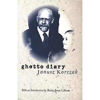 Diário do gueto (nova edição) por Betty Jean Lifton - Janusz Korczak - 97