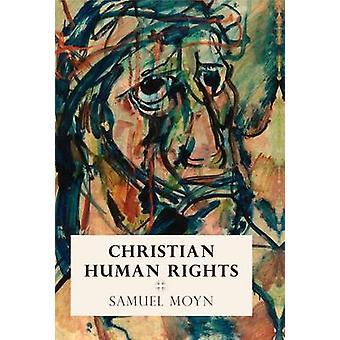 Christian menneskerettighederne af Samuel Moyn - 9780812248180 bog