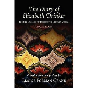 Dagbog af Elizabeth drikker - en attende-Centu livscyklus