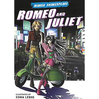 Romeo and Juliet by William Shakespeare - Sonia Leong - Richard Appig