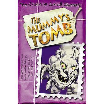 Charlie små - mumiens graven av Charlie små - 9781782953289 bok