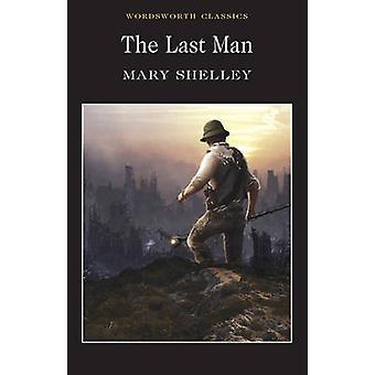 Le dernier homme (nouvelle édition) par Mary Shelley - Pamela Bickley - Keith C