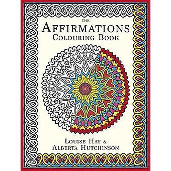 De affirmaties boek van Louise Hay - Alberta Hutchinson - kleuren