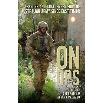 På Ops - lärdomar och utmaningar för den australiska armén sedan öst Tim