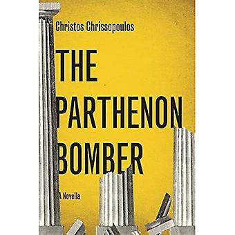 The Parthenon Bomber: And Other Fables