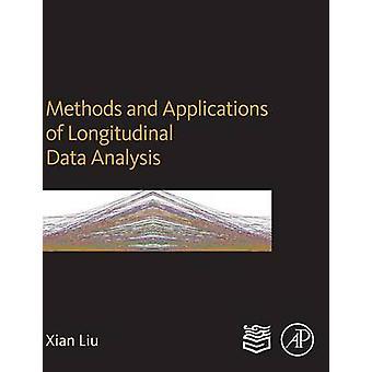 Methoden und Anwendungen der longitudinalen Datenanalyse von Liu