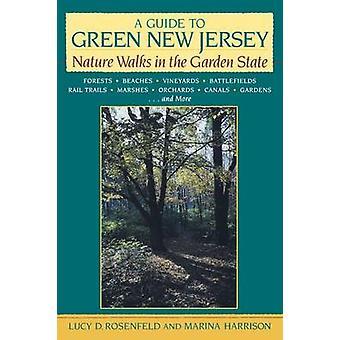 Een gids voor Groen New Jersey door Lucy D. RosenfeldMarina Harrison