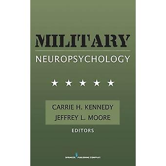 Military Neuropsychology by Moore & Jeffrey