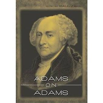 Adams on Adams by Adams & John