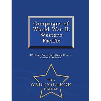 Kampagnen des zweiten Weltkriegs Western Pacific War College-Serie von US Army Center für Militärgeschichte