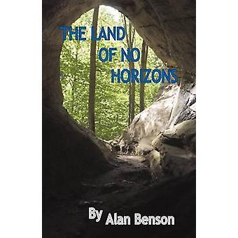The Land of No Horizons by Benson & Alan