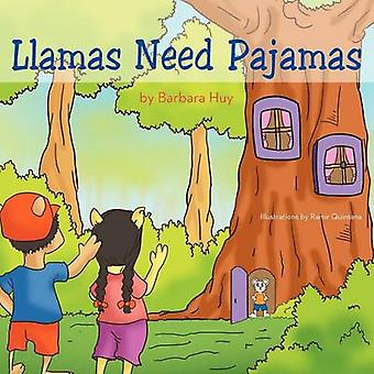 Llamas Need Pajamas by Huy & Barbara