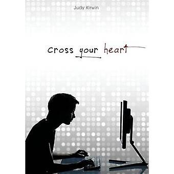 Cross Your Heart by Kirwin & Judy