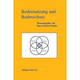 Bodennutzung Und Bodenschutz by Fiedler