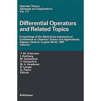 Differentiaali-operaattorit ja niihin liittyvät aiheet menettelyn Mark Krein International Conference Operator Theory ja sovellukset Odessa Ukraina elokuu 1822 1997 Volume I Adamyan & V.M.