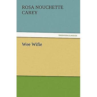 Wee Frauchen von Carey & Rosa Nouchette