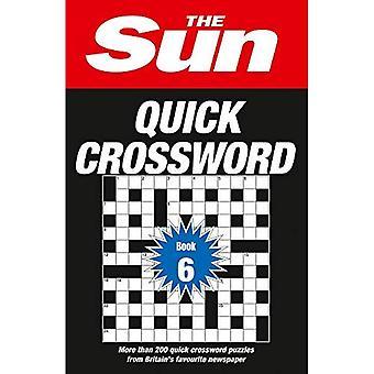 The Sun Quick Crossword Book 6:200 lustige Kreuzworträtsel aus Großbritanniens Lieblingszeitung