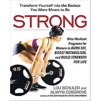 Strong - Nine Workout Programs for Women to Burn Fat - Boost Metabolis