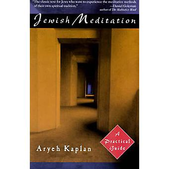 Jewish Meditation - A Practical Guide (2nd Revised edition) by Aryeh K