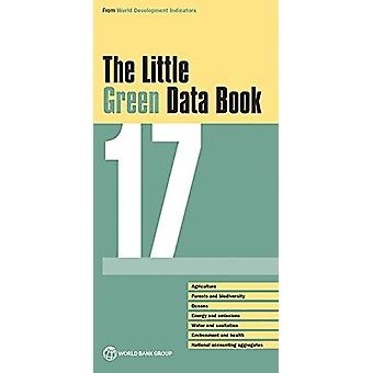 The Little Green Data Book 2017 by World Bank Group - 9781464810343 B