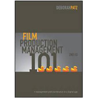 Film Production Management 101 - Management and Coordination in a Digi