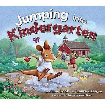 Jumping Into Kindergarten by Julia Cook - 9781937870447 Book
