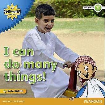 My Gulf World and Me Level 1 Non-fiction Reader: I Can Do Many Things!