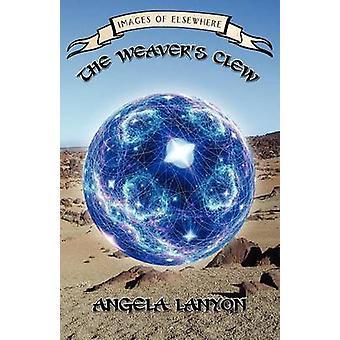 The Weavers Clew par Lanyon et Angela