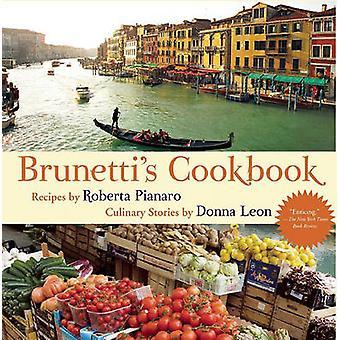Brunetti's Cookbook by Roberta Pianaro - 9780802119476 Book
