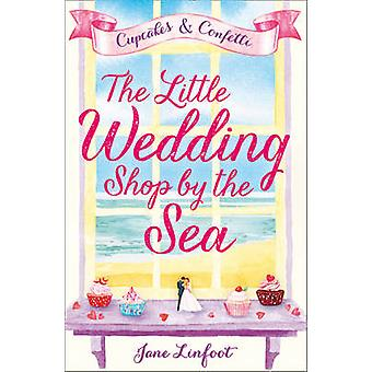 Little Wedding Shop by the Sea by Jane Linfoot