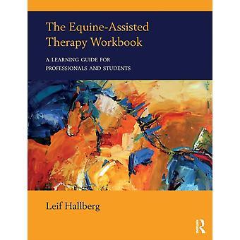 EquineAssisted Therapy werkboek door Leif Hallberg