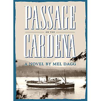 Passage on the Cardena by Mel Dagg