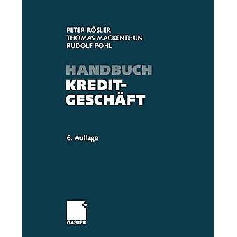 Handbuch Kreditgesch ft av Peter R sler & Thomas Mackenthun & Rudolf Pohl
