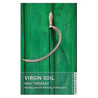 Virgin Soil by Ivan Turgenev - Michael Pursglove - 9781847493750 Book