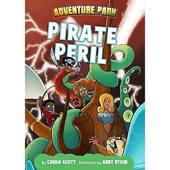 Pirate Peril by Scott & Cavan