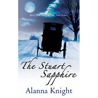 The Stuart Sapphire  Murder in Regency Brighton by Alanna Knight