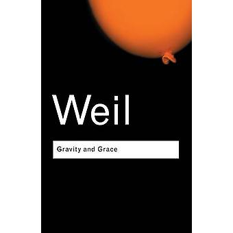 Gravity and Grace by Simone Weil - Gustave Thibon - 9780415290012 Book