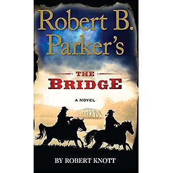 Robert B. Parker's the Bridge (Wheeler Publishing Large Print Hardcover)