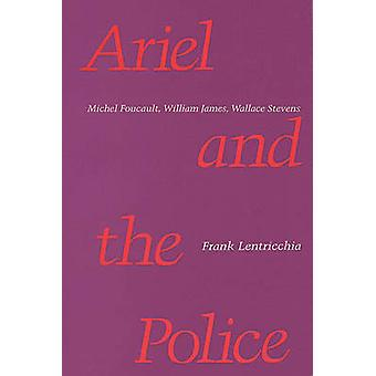 Ariel and the Police by Lentricchia & Frank